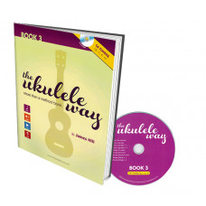 The Ukulele Way - Book 3 C6 tuning - JHUW3-C
