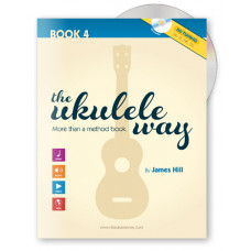 The Ukulele Way book 4 - D6 tuning - JHUW4-D