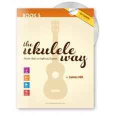 The Ukulele Way book 5 - D6 tuning - JHUW5-D
