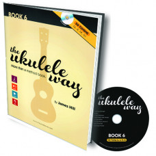 The Ukulele Way - Book 6 D6 tuning - JHUW6-D