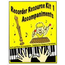 Orff Arrangements for The Complete Recorder Resource Kit 1 - Q116A
