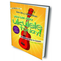 You Can Play Ukulele Today! The Quickstart Guide for Everyone - C6 Tuning - Q301