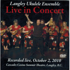 Langley Ukulele Ensemble: Live in Concert DVD - QLUDVD